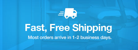 Fast, Free Shipping. Most orders arrive in 1-2 business days.