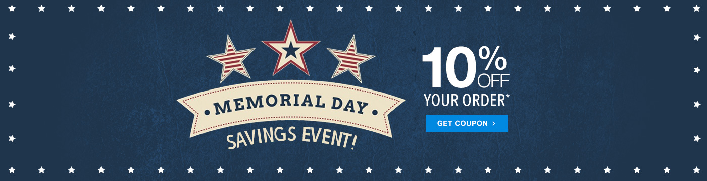 10% Off Your Order - Memorial Day