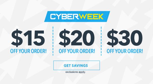 CYBER WEEK: $10, $20, or $30 Off!