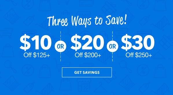 $10 Off $125, $20 Off $200, or $30 Off $250 Order