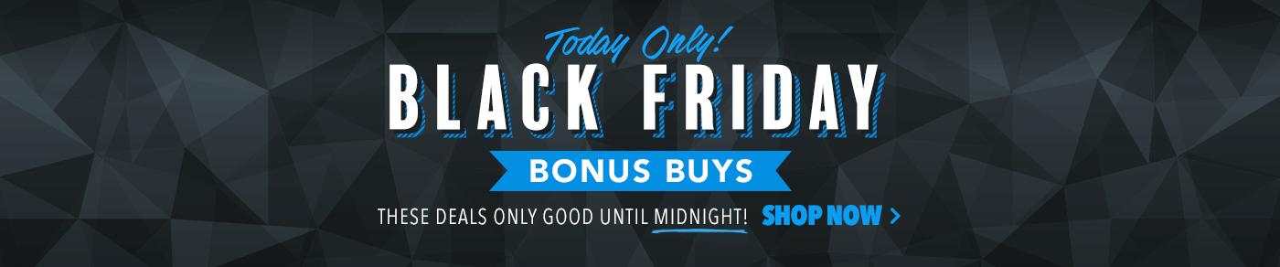 Black Friday Bonus Buys