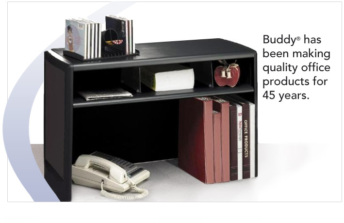 Buddy has been making quality office products for 45 years