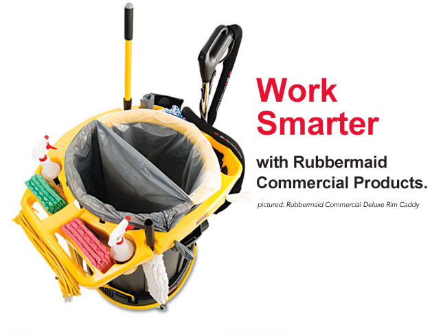 Work Smarter with Rubbermaid Commercial Products