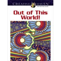 Dover Publications: Creative Haven Out Of This World Coloring Book  NOTM162322