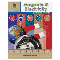 Teacher Created Resources Super Science Activities with Magnets and Electricity, Grade 2-5 TCR3664