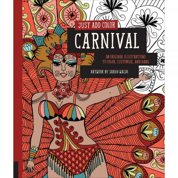 Rockport Books: Just Add Color - Carnival Coloring Book