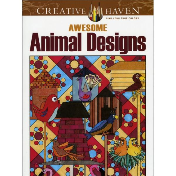 Dover Publications: Awesome Animal Designs Coloring Book
