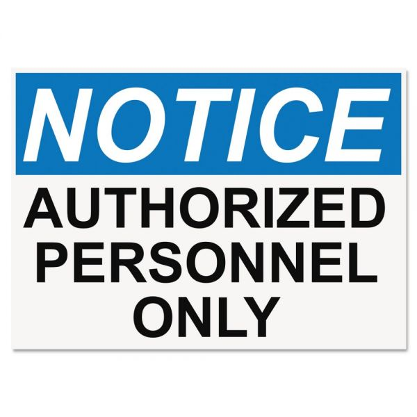 Headline Sign OSHA Safety Signs, NOTICE AUTHORIZED PERSONNEL ONLY, White/Blue/Black, 10 x 14