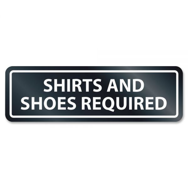 U.S. Stamp & Sign Shirts/Shoes Reqrd Window Sign