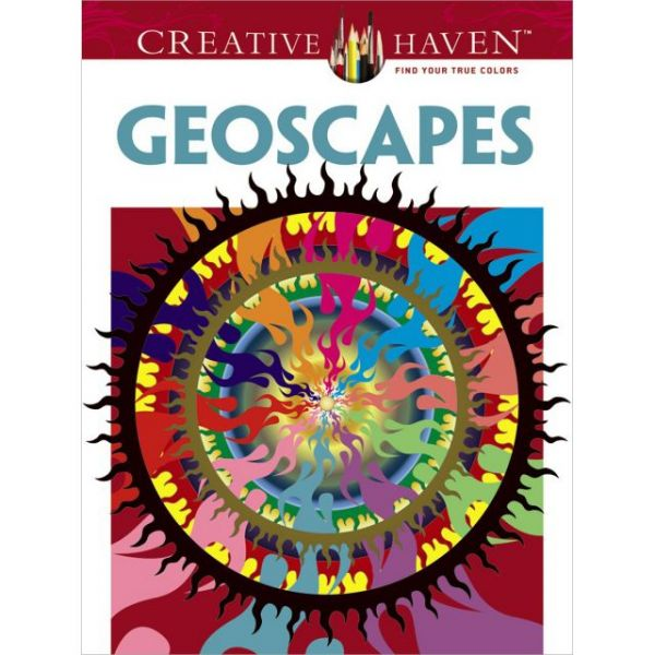 Dover Publications: Creative Haven Geoscapes Coloring Book
