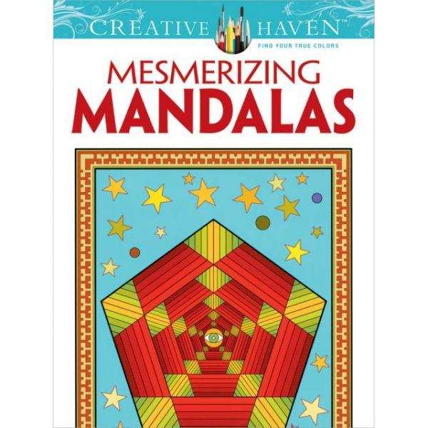 Dover Publications: Creative Haven Mesmerizing Mandalas Coloring Book