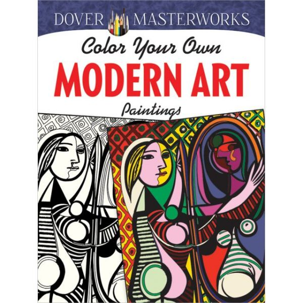 Dover Publications: Dover Masterworks Modern Art Paintings Coloring Book