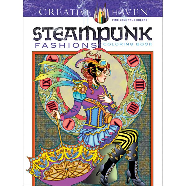 Dover Publications: Creative Haven Steampunk Fashions Coloring Book
