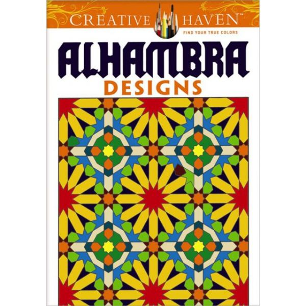 Dover Publications: Creative Haven Alhambra Designs Coloring Book