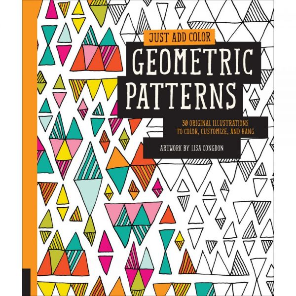 Rockport Books: Just Add Color - Geometric Patterns Coloring Book