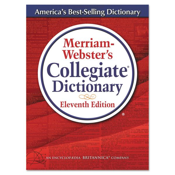 Merriam-Webster Collegiate Dictionary - Eleventh Edition