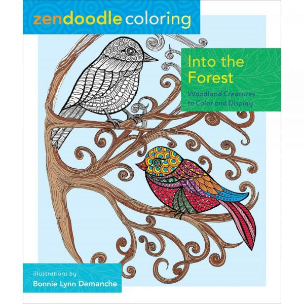 St. Martin's Books: Zendoodle Coloring Into The Forest Coloring Book
