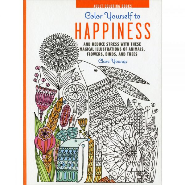 Cico Books: Color Yourself To Happiness Coloring Book