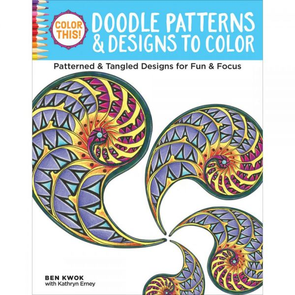 Design Originals: Color This! Doodle Patterns & Designs