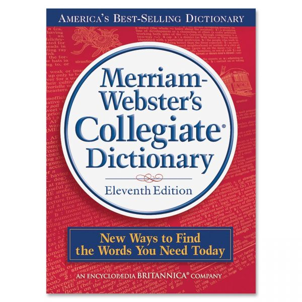 Merriam-Webster Collegiate Dictionary - Eleventh Edition