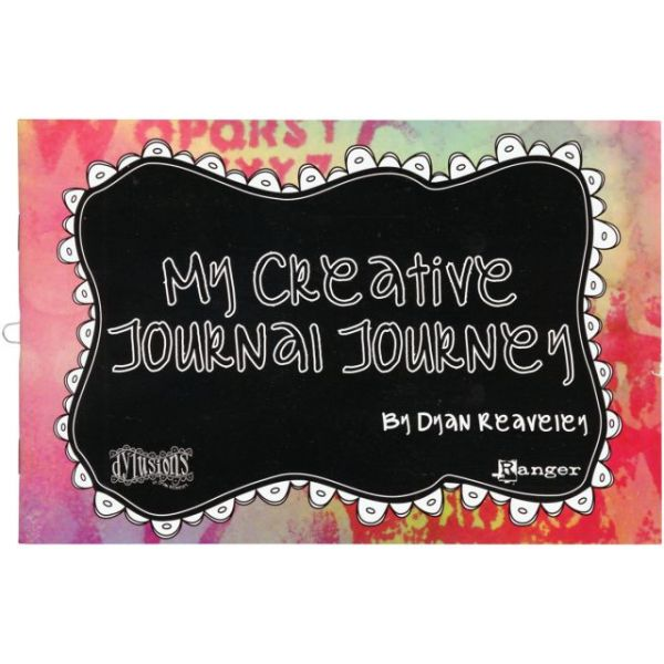 Dylusions Dyan Reaveley's My Creative Journal Journey Book