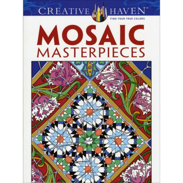 Dover Publications: Creative Haven Mosaic Masterpieces Coloring Book