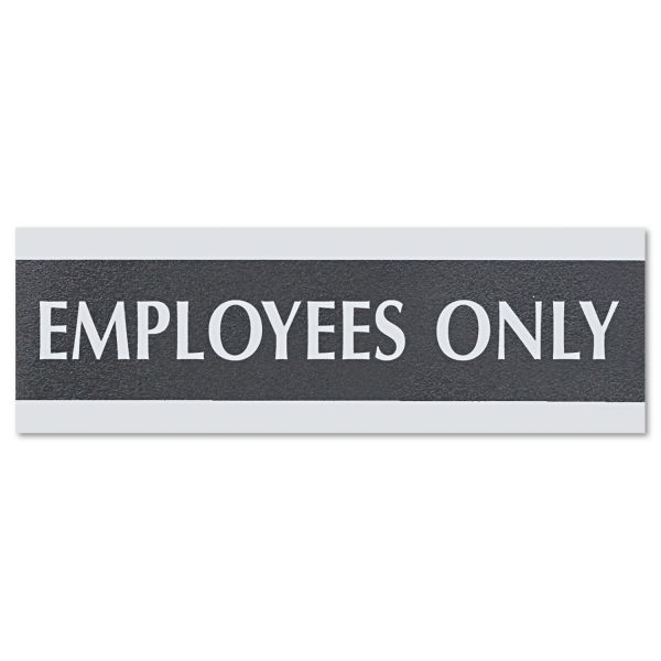 Headline Sign Century Series Office Sign, EMPLOYEES ONLY, 9 x 3, Black/Silver