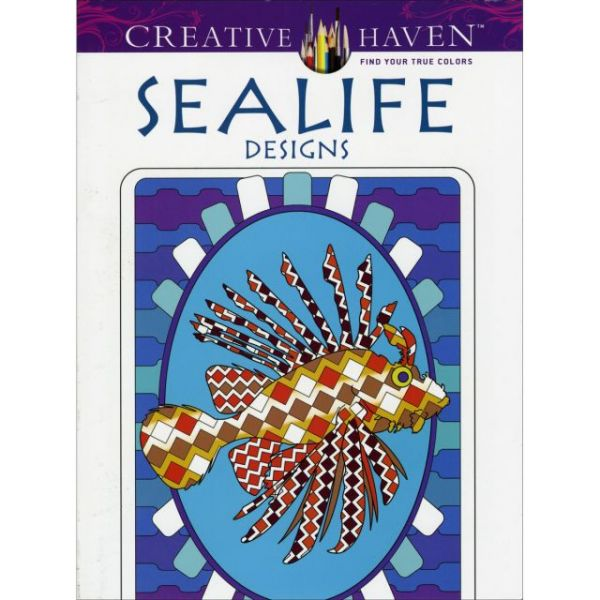 Dover Publications: Creative Haven Sea Life Designs Coloring Book