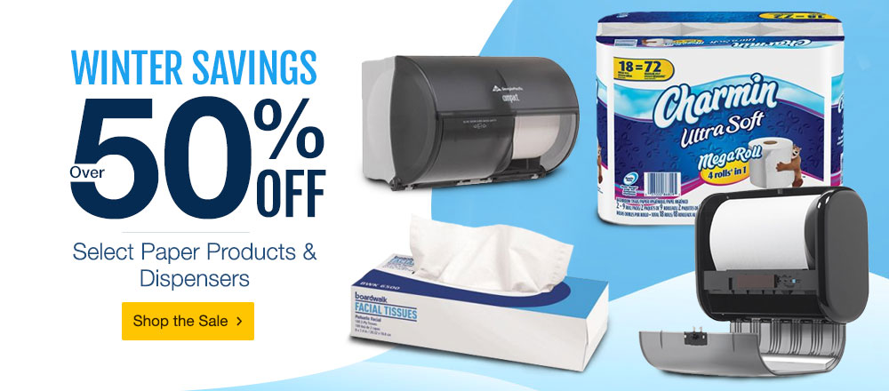Winter Savings - Over 50 Percent Off Paper and Dispensers. Shop Now