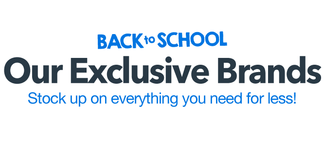 Our Exclusive Back to School Brands