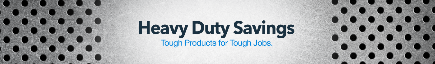 Heavy Duty Savings