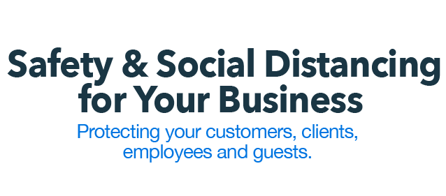 Safety & Social Distancing for Your Business